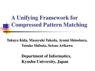 A Unifying Framework for Compressed Pattern Matching