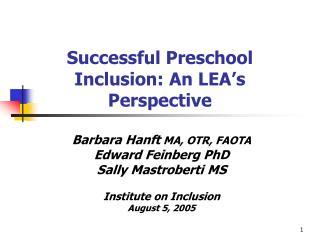 Successful Preschool Inclusion: An LEA s Perspective