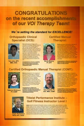 CONGRATULATIONS  on the recent accomplishments of our VOI Therapy Team
