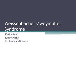 Weissenbacher-Zweymuller Syndrome