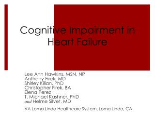 Cognitive Impairment in Heart Failure