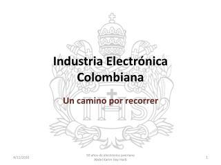 Industria Electr nica Colombiana