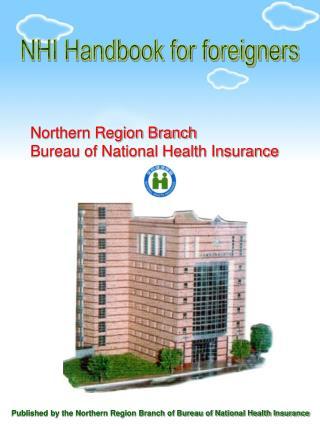 NHI Handbook for foreigners Northern Region Branch