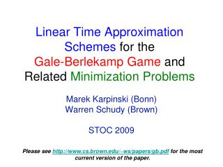 Linear Time Approximation Schemes for the Gale-Berlekamp Game and Related Minimization Problems