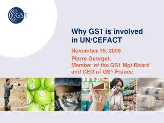 Why GS1 is involved in UN