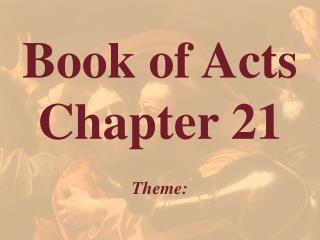 Book of Acts  Chapter 21