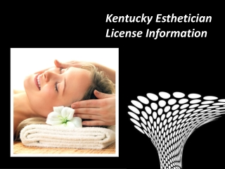 Kentucky Esthetician License Information