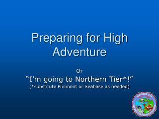 Preparing for High Adventure