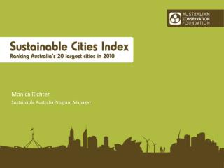 Monica Richter  Sustainable Australia Program Manager