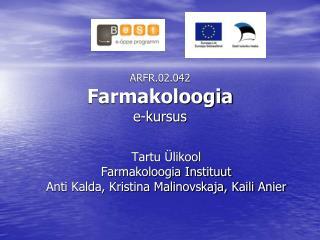 ARFR.02.042 Farmakoloogia e-kursus
