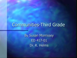 Communities-Third Grade