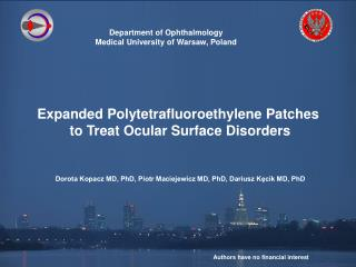 Department of Ophthalmology Medical University of Warsaw, Poland