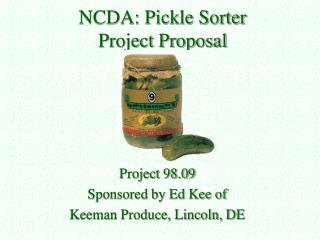 NCDA: Pickle Sorter  Project Proposal