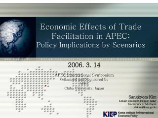 Economic Effects of Trade Facilitation in APEC: Policy Implications by Scenarios