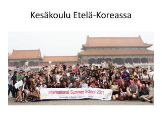 Kes koulu Etel -Koreassa