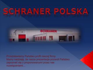 SCHRANER POLSKA
