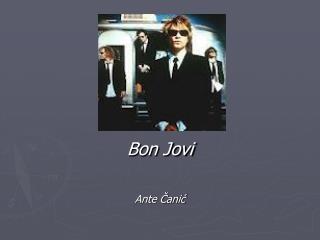 Bon Jovi   Ante Canic