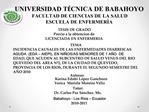 UNIVERSIDAD T CNICA DE BABAHOYO FACULTAD DE CIENCIAS DE LA SALUD ESCUELA DE ENFERMER A