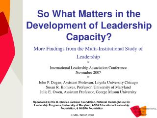 So What Matters in the Development of Leadership Capacity