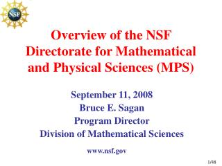 Overview of the NSF Directorate for Mathematical and Physical Sciences MPS