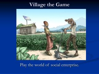 Village the Game
