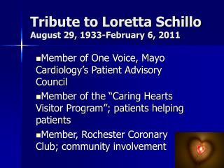 Tribute to Loretta Schillo August 29, 1933-February 6, 2011