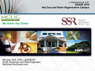 AASHE 2010 Net Zero and Water Regenerative Campus