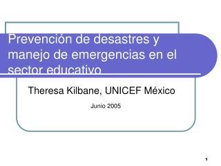 Prevenci n de desastres y manejo de emergencias en el sector educativo