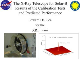 The X-Ray Telescope for Solar-B Results of the Calibration Tests  and Predicted Performance