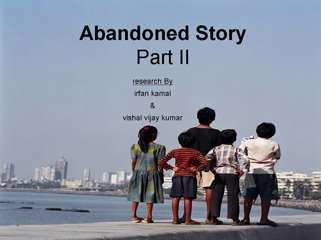 Abandoned Story - Part I