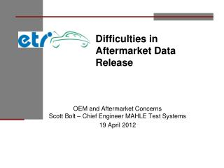 Difficulties in Aftermarket Data Release
