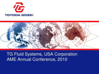 TG Fluid Systems, USA Corporation AME Annual Conference, 2010