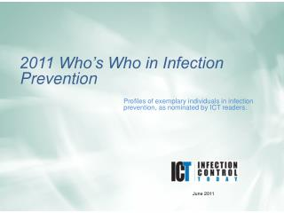 2012 Who s Who in  Infection Prevention