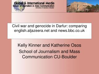 Civil war and genocide in Darfur: comparing english.aljazeera and news.bbc