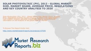 Worldwide Solar Photovoltaic (PV) Industry 2012-2020 :MRRBIZ