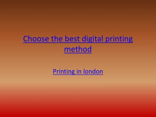 Choose the best digital printing method
