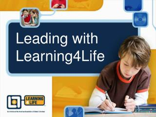 Leading with Learning4Life