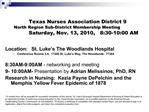 Texas Nurses Association District 9  North Region Sub-District Membership Meeting   Saturday, Nov. 13, 2010,   8:30-10:0