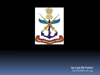 Gp Capt RK Pathni O