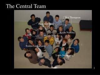 The Central Team