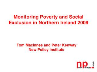 Monitoring Poverty and Social Exclusion in Northern Ireland 2009