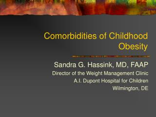Comorbidities of Childhood Obesity
