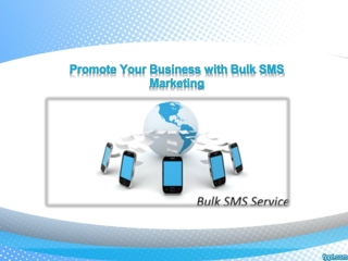 Promote Your Business with Bulk SMS Marketing