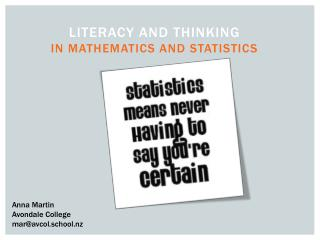 Literacy and thinking in mathematics and Statistics