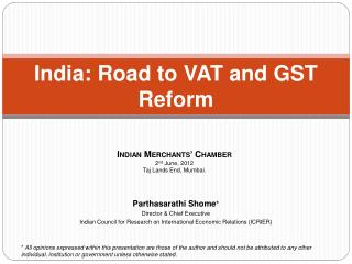 India: Road to VAT and GST Reform