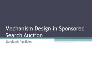 Mechanism Design in Sponsored Search Auction