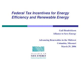 Federal Tax Incentives for Energy Efficiency and Renewable Energy