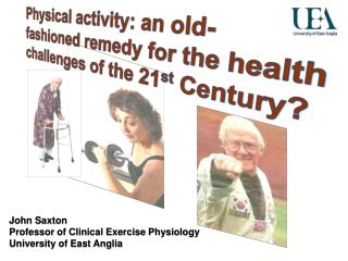 Physical activity: an old-fashioned remedy for the health challenges of the 21st Century