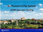 KU Procure to Pay System