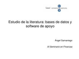 Estudio de la literatura: bases de datos y software de apoyo